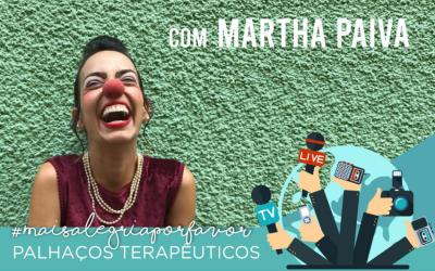 Martha Paiva conta sobre a vida de palhaça