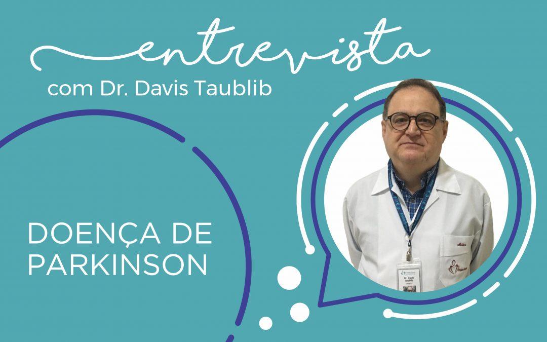 Dr. Davis Taublib – Mal de Parkinson