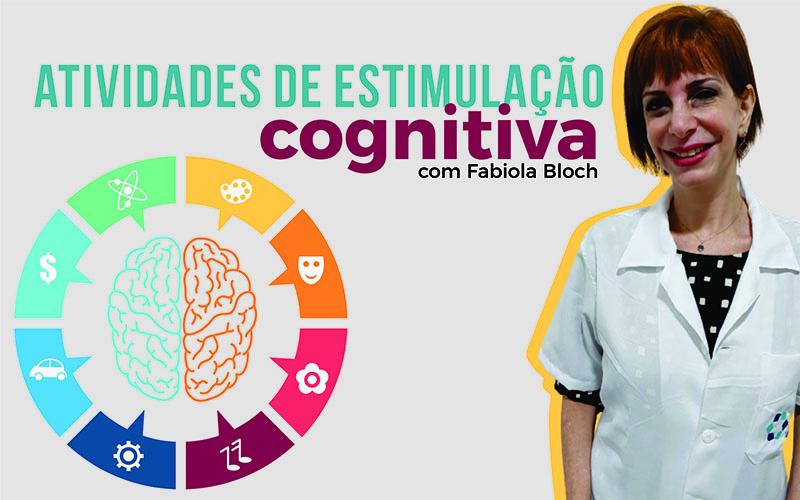 Atividades de estimulação cognitiva, por Fabíola Bloch